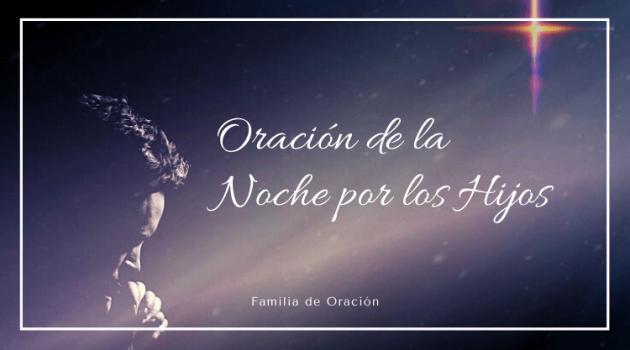 oracion de la noche por los hijos