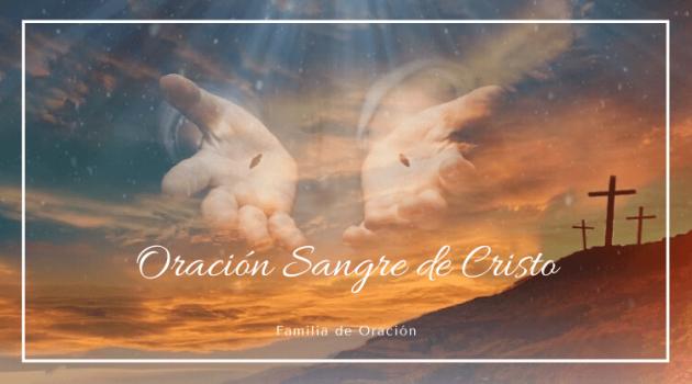 oracion a la sangra de cristo