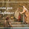 Oración de Intercesión por los Enfermos